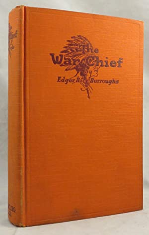 WAR CHIEF: Burroughs Edgar Rice