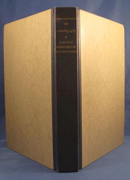 AUTOBIOGRAPHY OF CALVIN COOLIDGE.: Coolidge Calvin