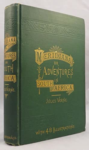 MERIDIANA: The Adventures of Three Englishmen and Three Russians in South Africa: Verne Jules