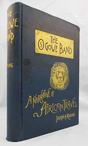 OGOWE BAND. A Narrative of African Travel.: Reading Joseph H