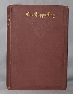 HAPPY BOY, A Tale of Norwegian Peasant Life. Translated from the Norwegian by H.R.G.: Bjornson ...
