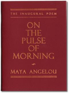On the Pulse of Morning by Maya Angelou, First Edition