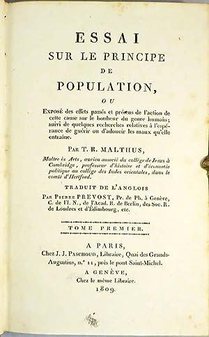 ESSAI SUR LE PRINCIPE DE POPULATION, Ou Expose Des Effets Passes et Presens de L'Action de Cette ...
