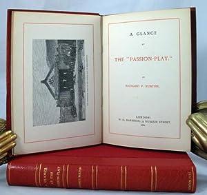 "GLANCE AT THE ""PASSION-PLAY"": Burton Richard F"