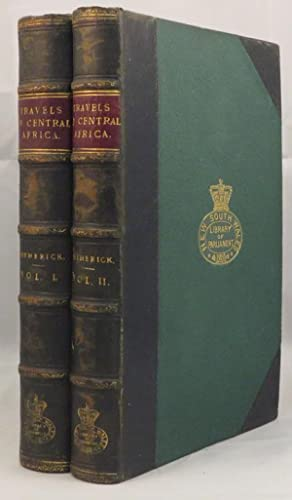TRAVELS IN CENTRAL AFRICA, AND EXPLORATIONS OF THE WESTERN NILE TRIBUTARIES: Petherick Mr. and Mrs....