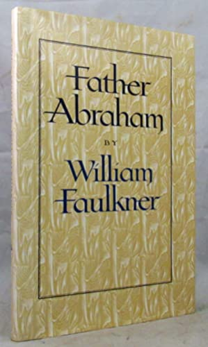 FATHER ABRAHAM: Faulkner William