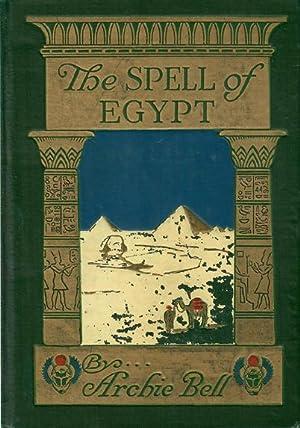 SPELL OF EGYPT: Egypt]; Bell Archie