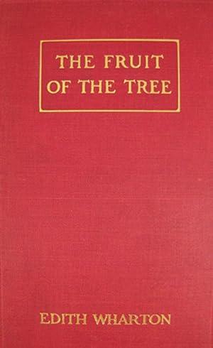 FRUIT OF THE TREE.: Wharton Edith