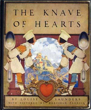 KNAVE OF HEARTS. With Pictures by Maxfield Parrish: Parrish, Maxfield, Illus.] Saunders Louise