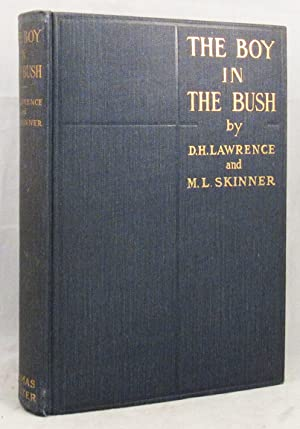 BOY IN THE BUSH: Lawrence D. H. and M. C. Skinner