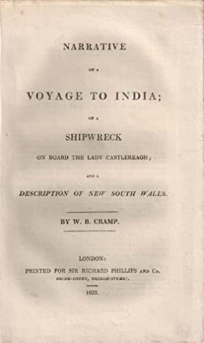 NARRATIVE OF A VOYAGE TO INDIA; OF A SHIPWRECK ON BOARD THE LADY CASTLEREAGH; AND A DESCRIPTION OF ...