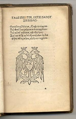 Greek:) Tade ene(s)tin, ente garoi se biblo Eidyllia hex kai triakonta. Tou autou Epigrammata ...