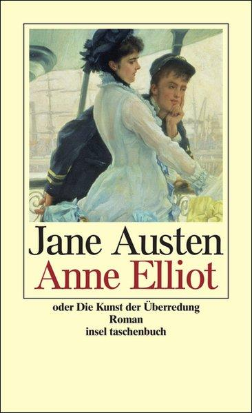 Anne Elliot (insel taschenbuch): Austen, Jane und