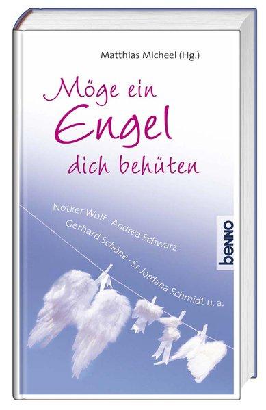 Möge ein Engel dich behüten - Bauch, Volker