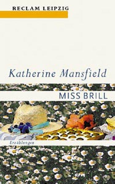 Miss Brill: Erzählungen (Reclam Bibliothek Leipzig) - Grawe, Ursula und Katherine Mansfield