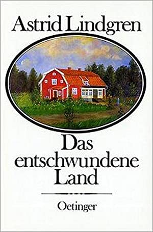 Das entschwundene Land: Lindgren, Astrid: