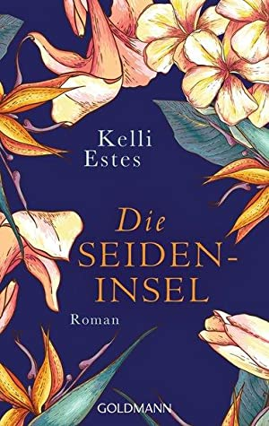 Die Seideninsel: Roman