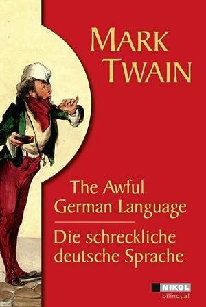 Die schreckliche deutsche Sprache /The Awful German: Twain, Mark: