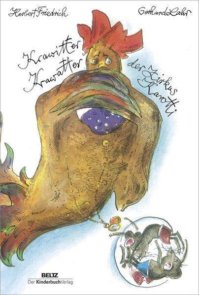 Krawitter Krawatter der Zirkus Karotti: Friedrich, Herbert und