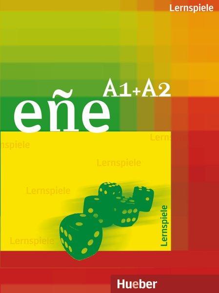 Lernspiele zu eñe A1 + A2. - Varela Navarro Contreras Pinzón und Sanz Oberberger