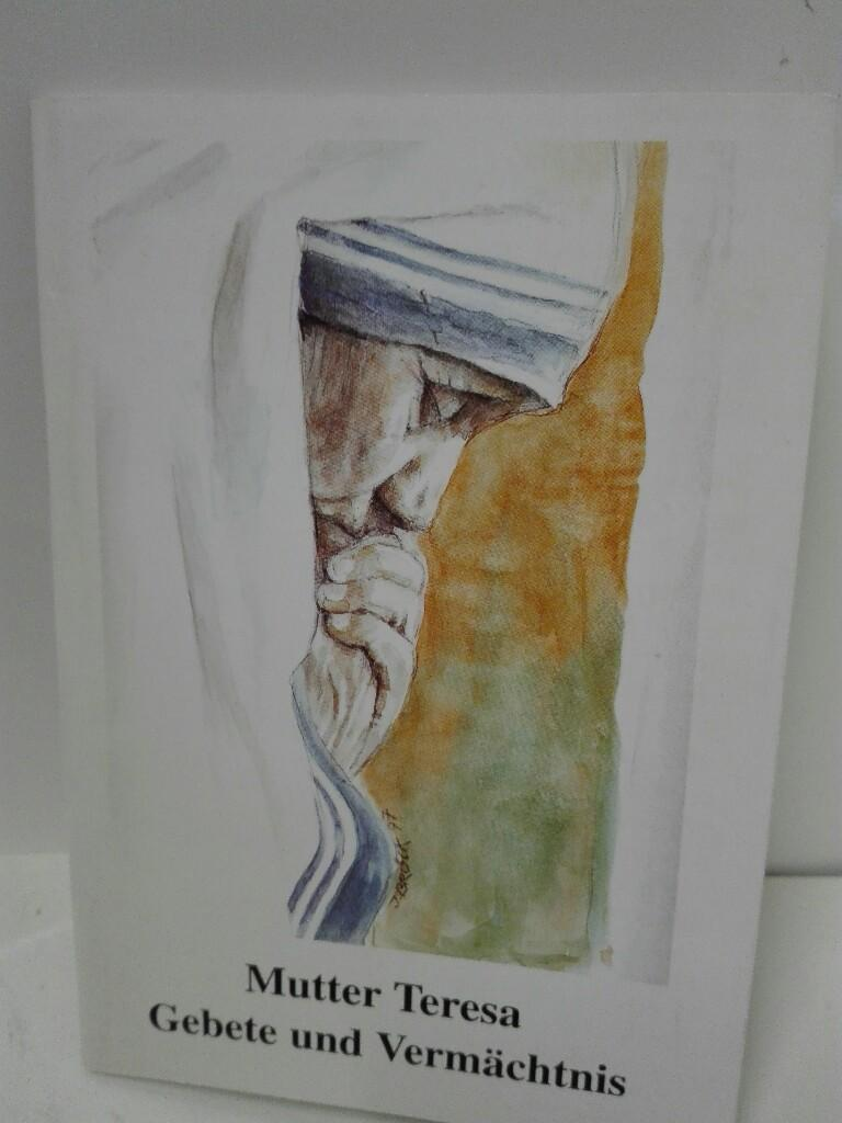 Gebete und Vermächtnis - Brück, Inge und Carl F Müller