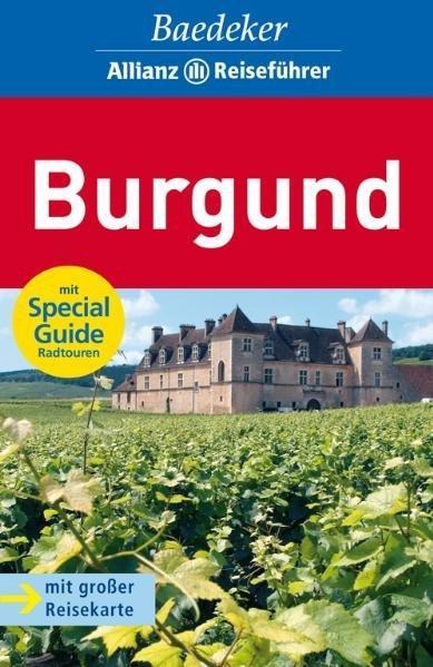 Baedeker Allianz Reiseführer Burgund - Feess, Susanne