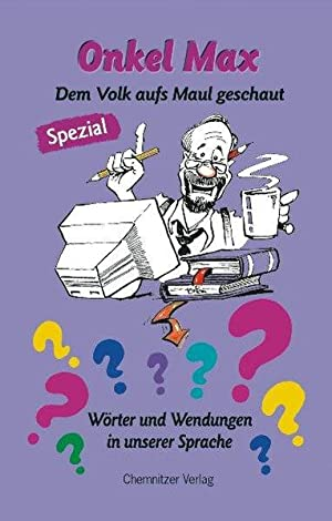 Onkel Max Spezial: Dem Volk aufs Maul: Krebs, Ute und