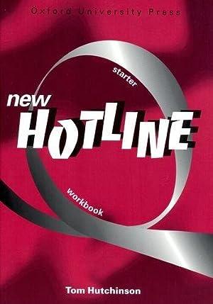 New Hotline Starter Workbook: Workbook Starter level: Hutchinson, Tom: