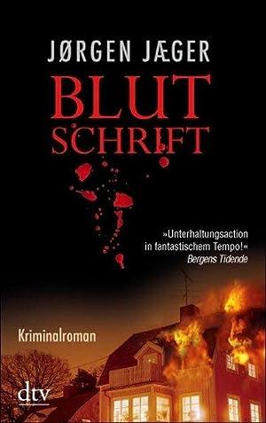 Blutschrift : Kriminalroman.: Jæger, Jørgen: