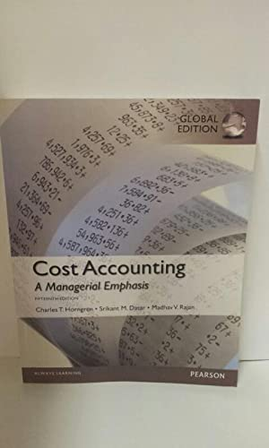Cost Accounting, Global Edition: Rajan, Madhav, Srikant