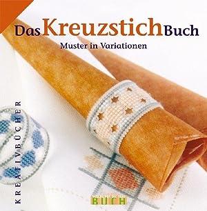 Das KreuzstichBuch Muster in Variationen: Drommer, Ritta:
