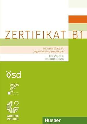 Zertifikat B1. Prüfungsziele, Testbeschreibung: Deutschprüfung für Jugendliche: Glaboniat, Manuela, Michaela