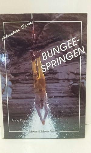 Bungee-Springen. Adventure sports: Köppern, Antje: