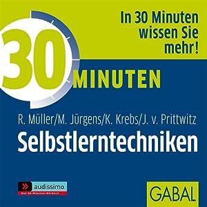 30 Minuten Selbstlerntechniken, 1 Audio-CD: Müller, Rudolf, Martin
