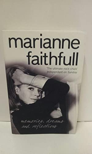 Memories, Dreams and Reflections: Faithfull, Marianne: