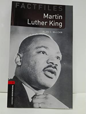 Martin Luther King (Oxford Bookworms Library Factfiles), Stage 3.