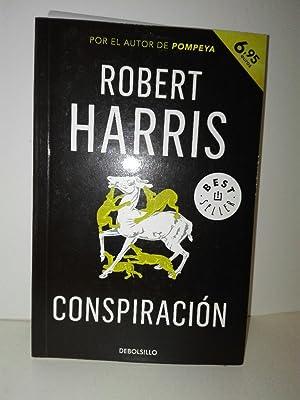 Trilogía de Cicerón 2. Conspiración: Harris, Robert: