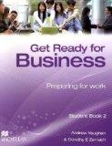 Get Ready for Business 2. Student's Book: Vaughan, Andrew and