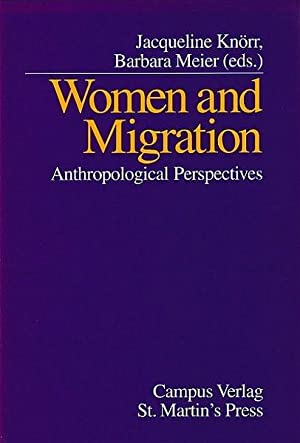 Women and Migration: Anthropological Perspectives: Knörr, Jacqueline and