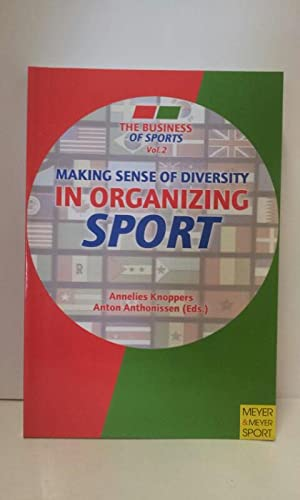 Making Sense of Diversity in Organizing Sport: Knoppers, Annelies and