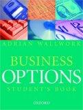 Business Options: Student's Book: Wallwork, Adrian: