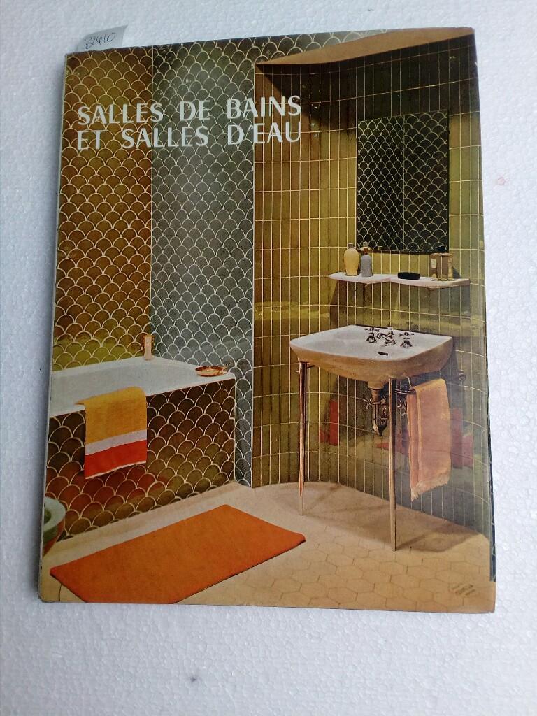 Salles de Bain et Salles d Eau aus dem Nachlaß Gerhard Löwenthal von ...