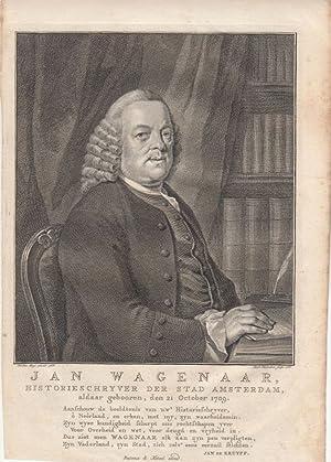 Jan Wagenaar (1709-1773). Geschichtsschreiber der Stadt Amsterdam.