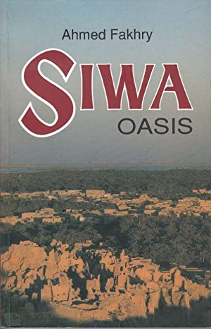 Siwa Oasis.: Fakhry, Ahmed: