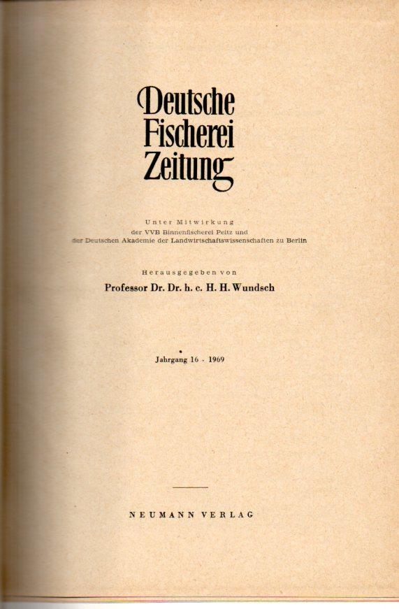 Jahrgang 16.Band XVI.1969 (Nr.1 bis 12): Deutsche Fischerei-Zeitung