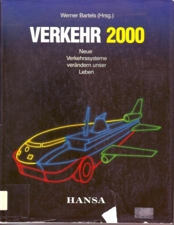 Verkehr 2000 - Bartels,Werner (Hsg.)