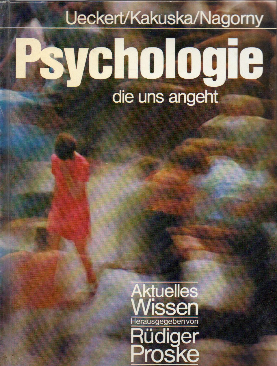 Psychologie die uns angeht: Ueckert, Hans +