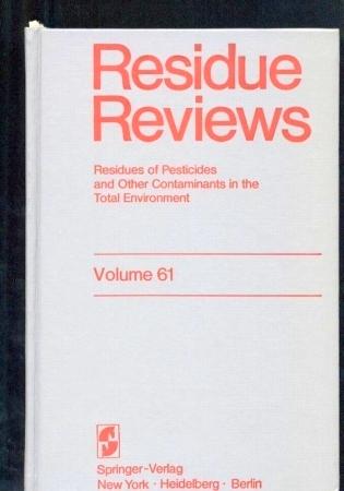 Volume 61 - Residue Reviews