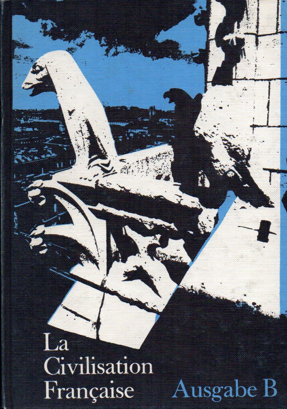 Ausgabe C1 La Civilisation Francaise Hertel Werner: