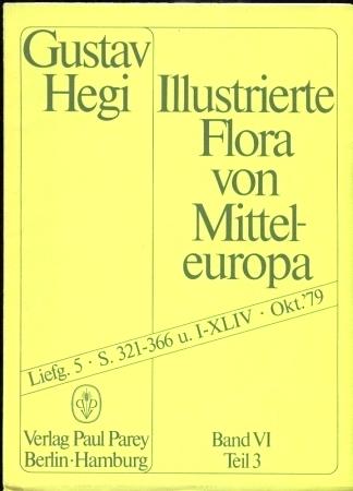 Illustrierte Flora von Mitteleuropa.Band VI.Teil 3,Lieferung 5: Hegi,Gustav